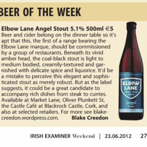 Angel Stout named Beer of the Week by Blake Creedon in The Examiner Magazine 23 June 2012